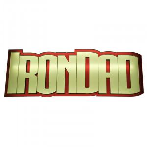 Iron Dad Mirrored Sign